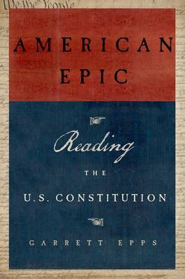 American Epic: Reading the U.S. Constitution (Paperback)