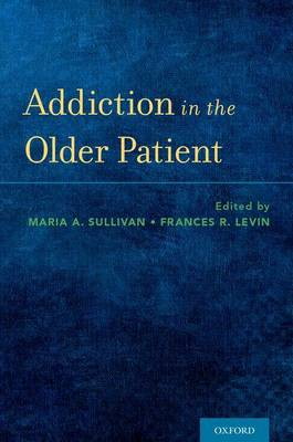 Addiction in the Older Patient (Paperback)
