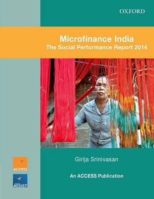 Microfinance India : The Social Performance Report 2014 (Paperback)