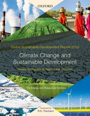 Global Sustainable Development Report 2015: Climate Change and Sustainable Development: Assessing Progress of Regions and Countries (Paperback)