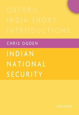 Cover Indian National Security  - Oxford India Short Introductions Series (Paperback)