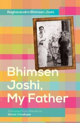 Bhimsen Joshi, My Father (Paperback)