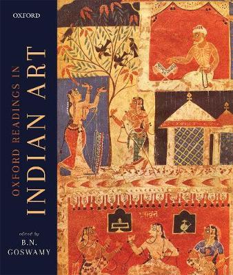 The Oxford Readings in Indian Art (Hardback)