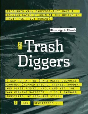 The Trash Diggers (Hardback)