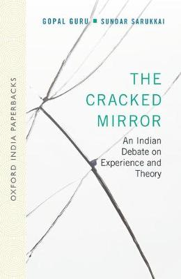 The Cracked Mirror: An Indian Debate on Experience and Theory (OIP) (Paperback)