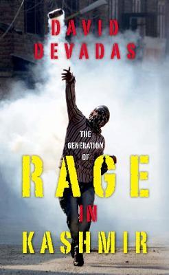 The Generation of Rage in Kashmir (Hardback)