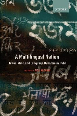 A Multilingual Nation: Translation and Language Dynamic in India (Hardback)