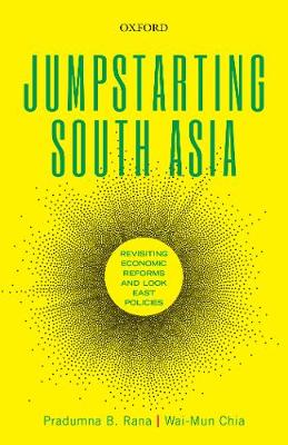 Cover Jumpstarting South Asia: Revisiting Economic Reforms and Look East Policies