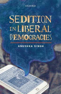 Sedition in Liberal Democracies (Hardback)