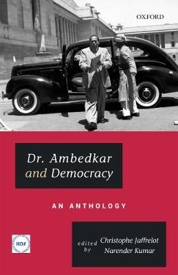 Dr. Ambedkar and Democracy: An Anthology (Hardback)