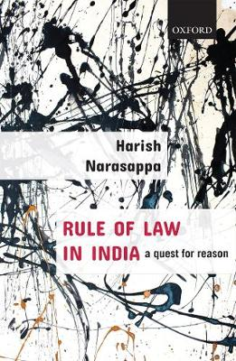 Rule of Law in India: A Quest for Reason (Hardback)