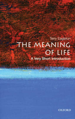 The Meaning of Life: A Very Short Introduction - Very Short Introductions (Paperback)