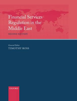 Financial Services Regulation in the Middle East (Hardback)