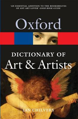 The Oxford Dictionary of Art and Artists - Oxford Quick Reference (Paperback)