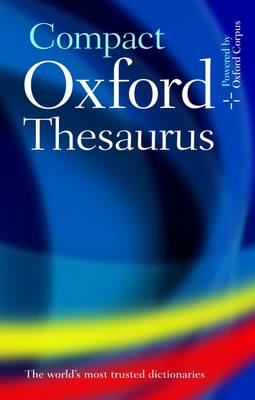 Compact Oxford Thesaurus: Third edition revised (Hardback)