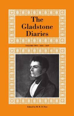 The Gladstone Diaries: Volume II: 1833-1839 (Hardback)
