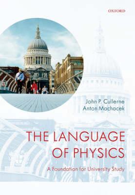 The Language of Physics: A Foundation for University Study (Hardback)