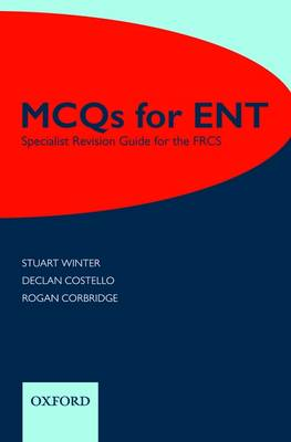 MCQs for ENT: Specialist Revision Guide for the FRCS (Paperback)