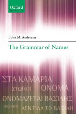 The Grammar of Names (Paperback)