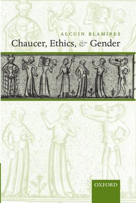 Chaucer, Ethics, and Gender (Paperback)