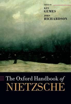 The Oxford Handbook of Nietzsche - Oxford Handbooks (Hardback)