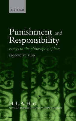 Punishment and Responsibility: Essays in the Philosophy of Law (Hardback)