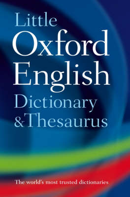 Little Oxford Dictionary and Thesaurus (Hardback)