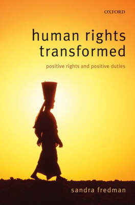 Human Rights Transformed: Positive Rights and Positive Duties (Paperback)