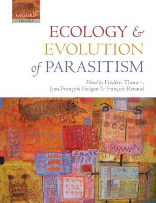 Ecology and Evolution of Parasitism (Paperback)