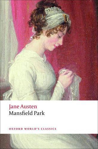 Mansfield Park - Oxford World's Classics (Paperback)