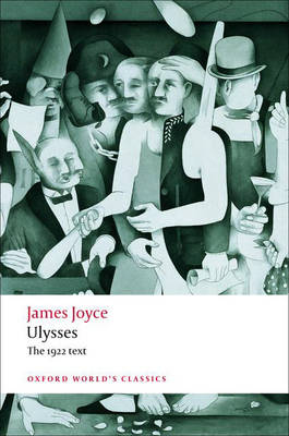 Ulysses - Oxford World's Classics (Paperback)