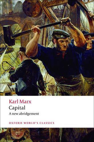 Capital: An Abridged Edition - Oxford World's Classics (Paperback)
