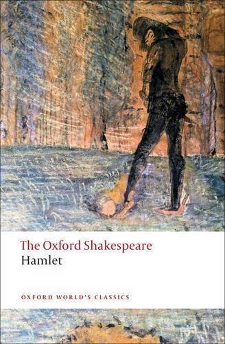 Hamlet: The Oxford Shakespeare - Oxford World's Classics (Paperback)