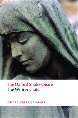 The Winter's Tale: The Oxford Shakespeare - Oxford World's Classics (Paperback)