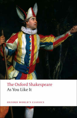 As You Like It: The Oxford Shakespeare - Oxford World's Classics (Paperback)