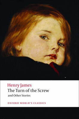 The Turn of the Screw and Other Stories - Oxford World's Classics (Paperback)
