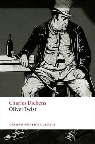 Oliver Twist - Oxford World's Classics (Paperback)