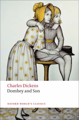 Dombey and Son - Oxford World's Classics (Paperback)