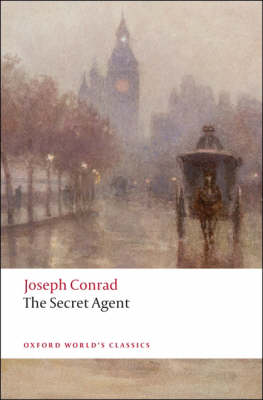 The Secret Agent: A Simple Tale - Oxford World's Classics (Paperback)