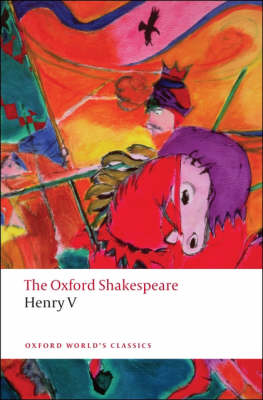 Henry V: The Oxford Shakespeare - Oxford World's Classics (Paperback)