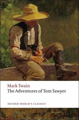 The Adventures of Tom Sawyer - Oxford World's Classics (Paperback)