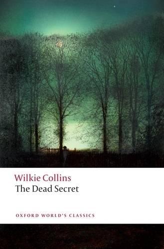 The Dead Secret - Oxford World's Classics (Paperback)