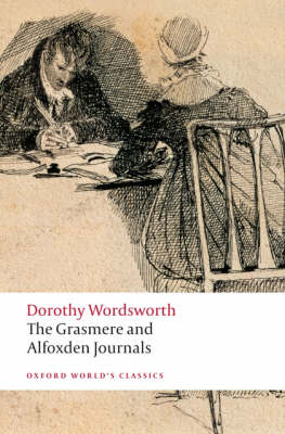 The Grasmere and Alfoxden Journals - Oxford World's Classics (Paperback)