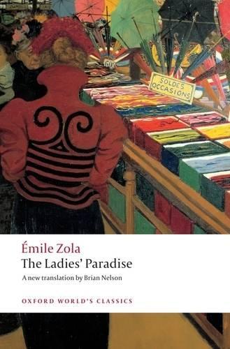 The Ladies' Paradise - Oxford World's Classics (Paperback)