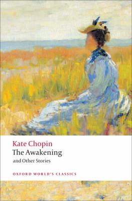 The Awakening: And Other Stories - Oxford World's Classics (Paperback)