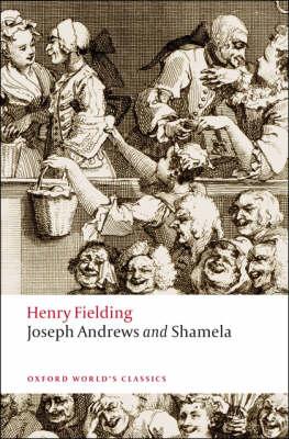 Joseph Andrews and Shamela - Oxford World's Classics (Paperback)
