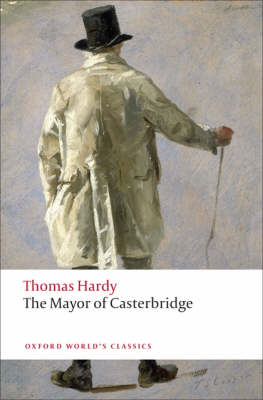 The Mayor of Casterbridge - Oxford World's Classics (Paperback)
