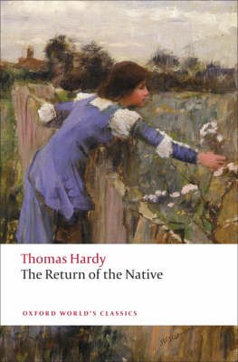 The Return of the Native - Oxford World's Classics (Paperback)