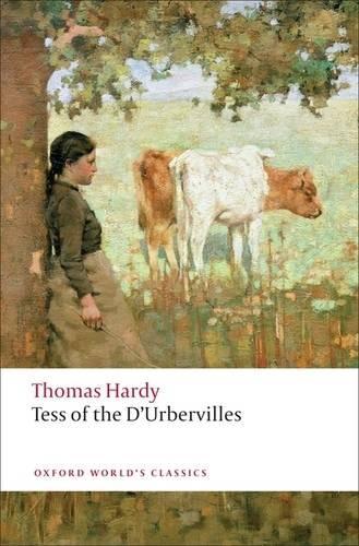 Tess of the d'Urbervilles - Oxford World's Classics (Paperback)