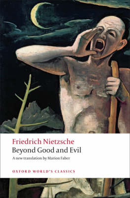 Beyond Good and Evil: Prelude to a Philosophy of the Future - Oxford World's Classics (Paperback)